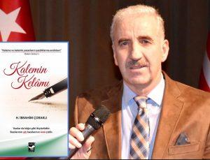 Eğitimci-Yazar Çoraklı yeni kitabında 'Kalemin Kelamı'nı anlatıyor
