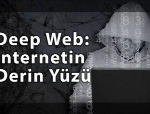 Deep Web tehlikesi: İnternetin derin yüzü