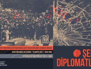 'Şehit Diplomatlar Sergisi' New York'ta açıldı